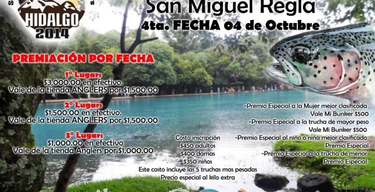 4° FECHA SERIAL DE PESCA DE TRUCHA HIDALGO 2014, SAN MIGUEL REGLA