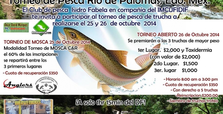 Torneo de Pesca en Río Pesca con Mosca y Abierto 25 y 26 Octubre, Río Palomas