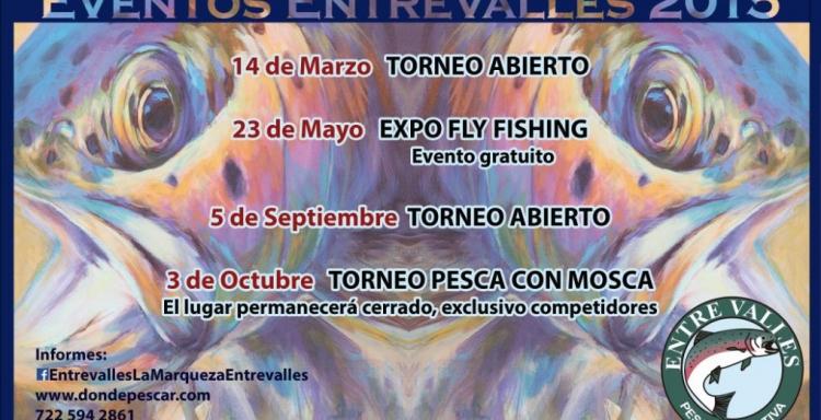 Fechas 2015, TORNEOS Y EVENTOS TRUCHA EN ENTRE VALLES, EDO.MEX