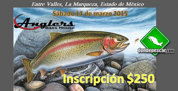 Torneo Abrierto de Trucha, Entre Valles, La Marquesa, Estado de México