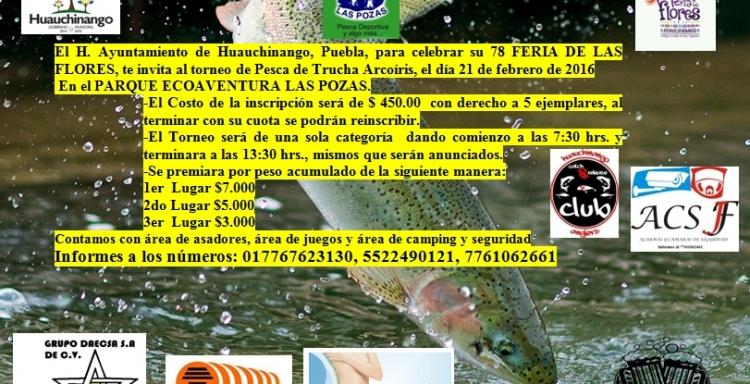 Torneo de Pesca Trucha Arcoiris, Las Pozas, Feria de las Flores, 21 febrero, Las Pozas