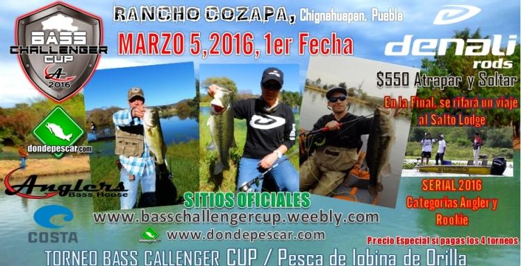 Torneo de Lobina de Orilla Rancho Cozapa, Puebla 1° Fecha, Bass Challenger CUP
