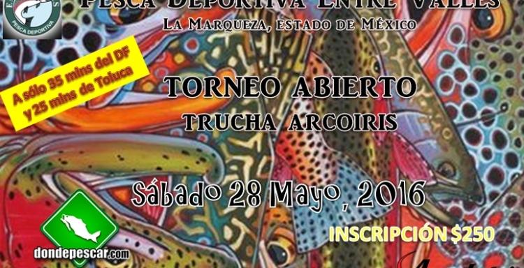 Torneo Abierto de Trucha Arcoiris, Entre Valles, sábado 28 de mayo