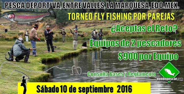 Torneo 2016 Fly Fishing por equipos en Entre Valles, 10 de Septiembre.