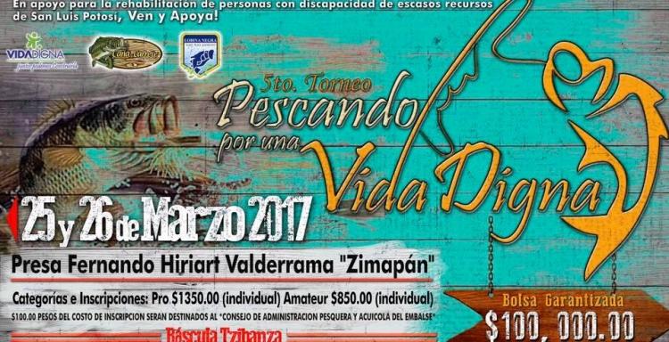 TORNEO PESCANDO POR UNA VIDA DIGNA, Zimapan 25 - 26 Marzo 2017