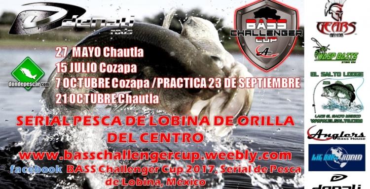 BASS CHALLENGER CUP 2017, Serial de Lobina Torneo Rancho Cozapa, Puebla