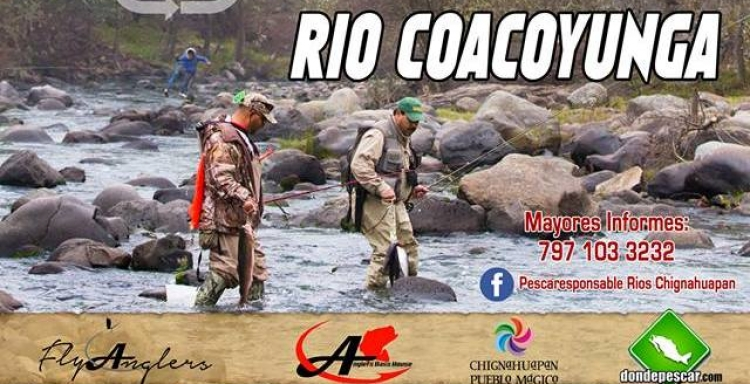 4° TORNEO DE PESCA DE FLY FISHING Y ABIERTO, RIO COACOYUNGA, CHIGNAHUAPAN, PUEBLA