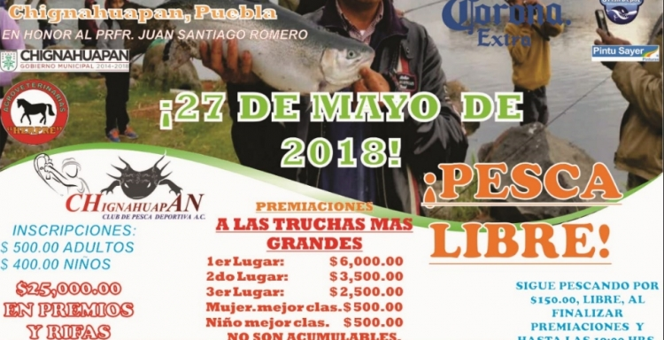 25° Torneo de Pesca Nacional de Trucha Arcoiris,Chignahuapan, Puebla