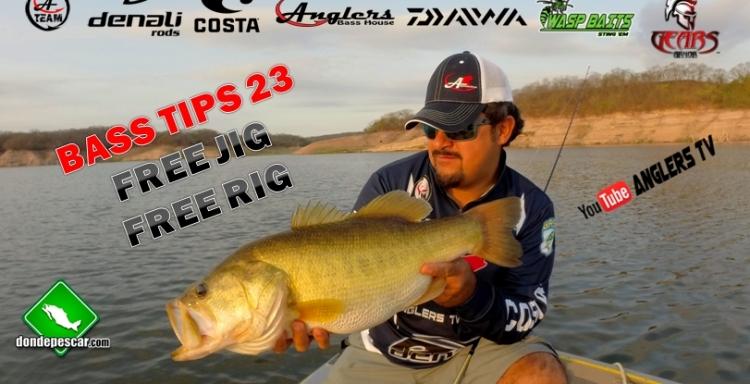 Anglers TV Bass Tips 23, El Sorprendente FREE JIG