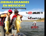 Anglers Tv LOBINAS GRANDES EN MEXICO, Big Bass Fishing #2
