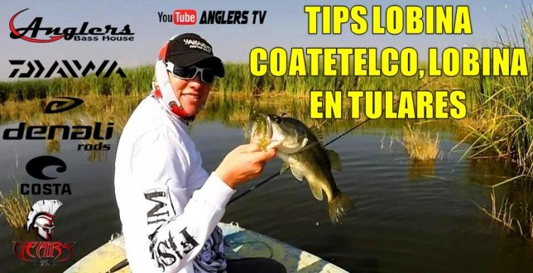 Anglers Tv 2 TIPS pesca de LOBINA, Laguna de Coatetelco
