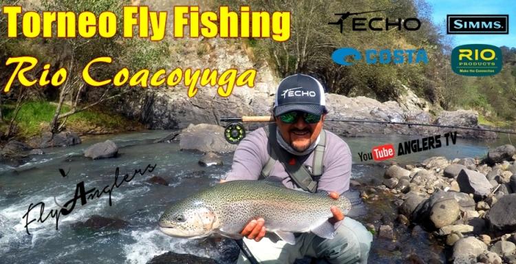 Anglers Tv, Torneo Pesca con Mosca, Río Coacoyunga, México 2018
