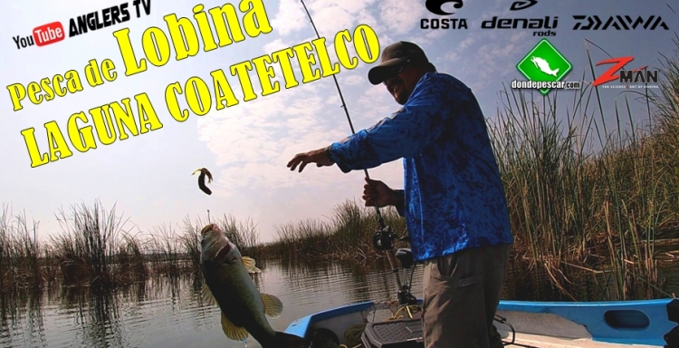 Anglers TV PESCA DE LOBINA, Laguna Coatetelco