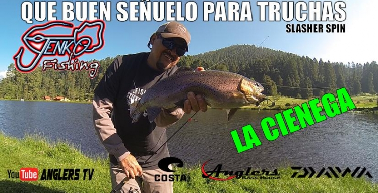 Anglers Tv GRAN TRUCHA de la Ciénega, Raíces, pescada con Slasher Spin de Jenko Fishing