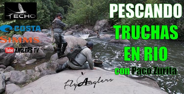 Pescando Truchas en Río con Paco Zurita Fly Fishing Wild Trout México 11