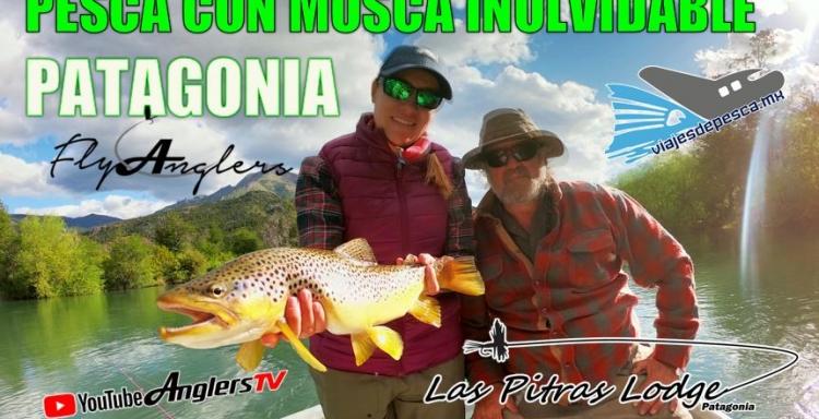 INOLVIDABLE Pesca con Mosca en Patagonia con las Pitras Lodge, Vol.3 Anglers Tv